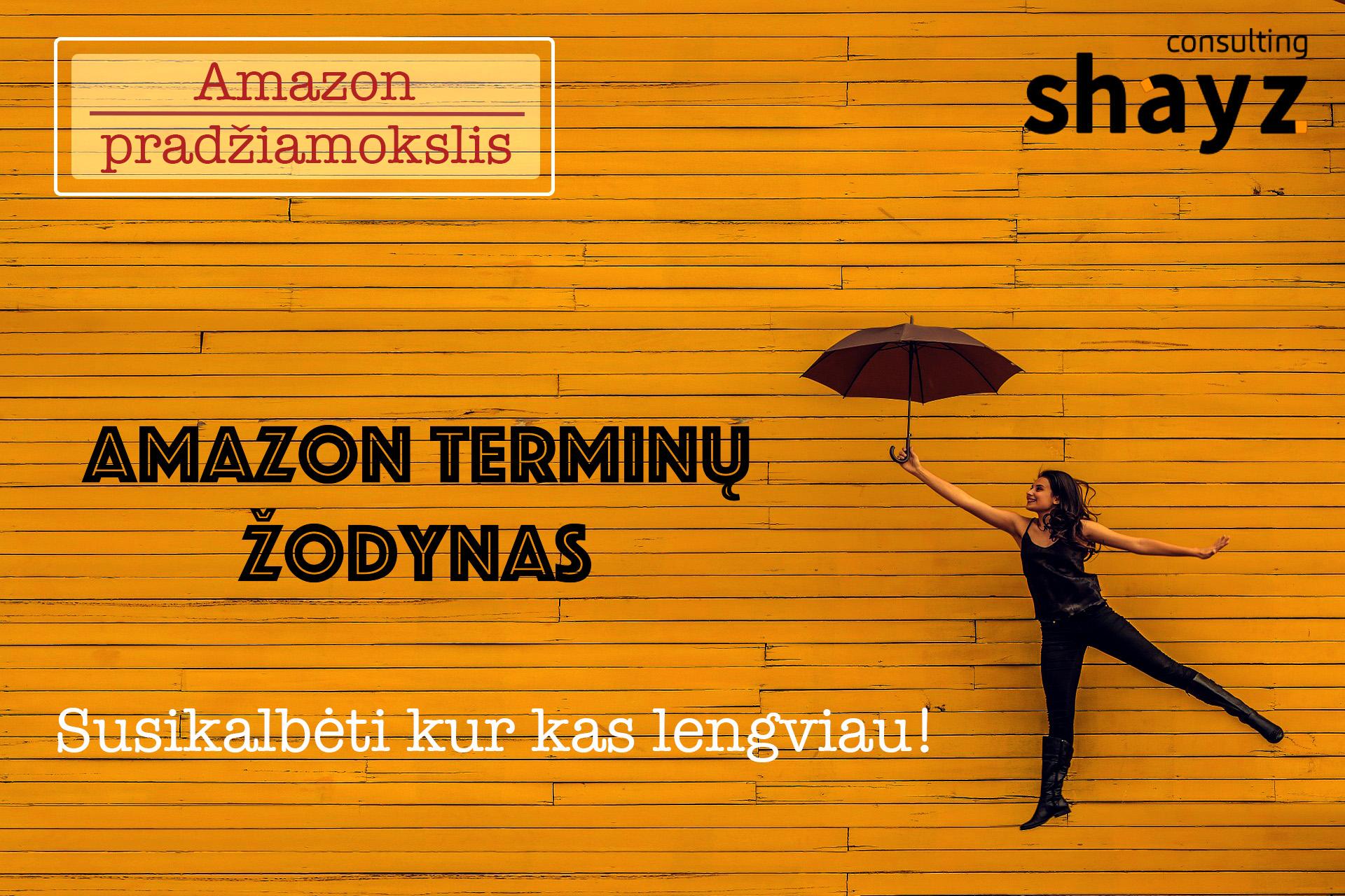 """""""Amazon"""" Terminų Žodynas"""
