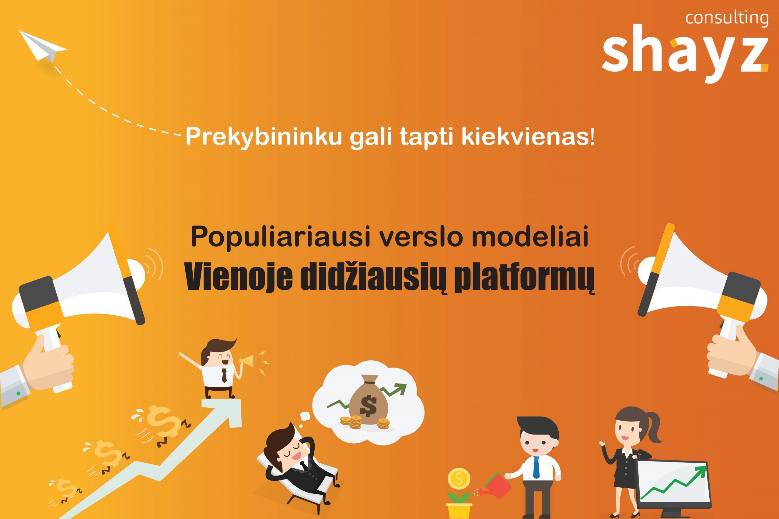 Prekybininku gali tapti kiekvienas: populiariausi verslo modeliai vienoje didžiausių platformų
