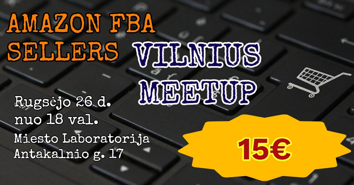 Amazon FBA Sellers Vilnius meetup