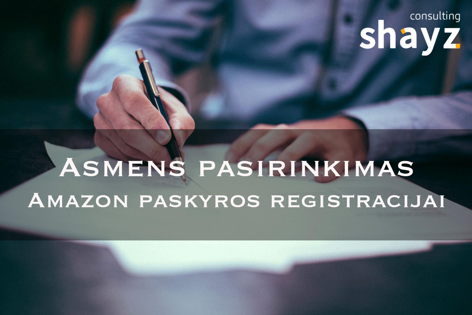 Asmens pasirinkimas Amazon paskyros registracijai
