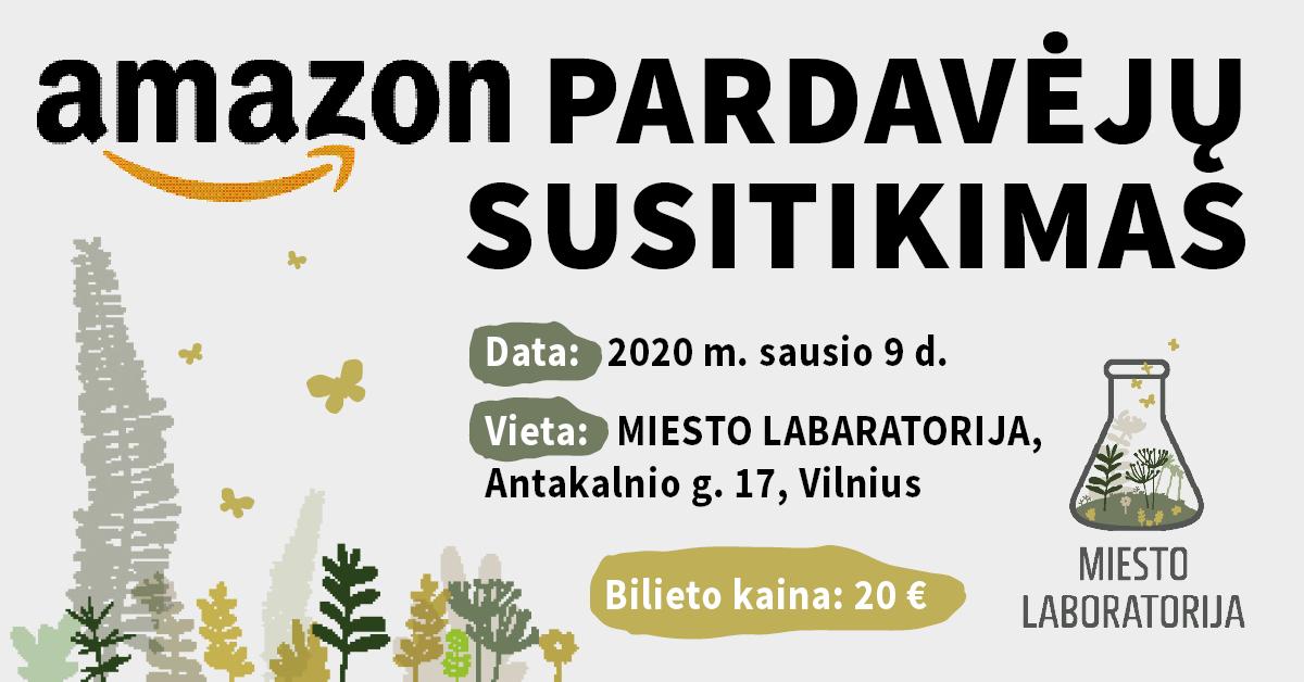 Amazon Pardavėjų Susitikimas - 2020 Sausio 9 d.