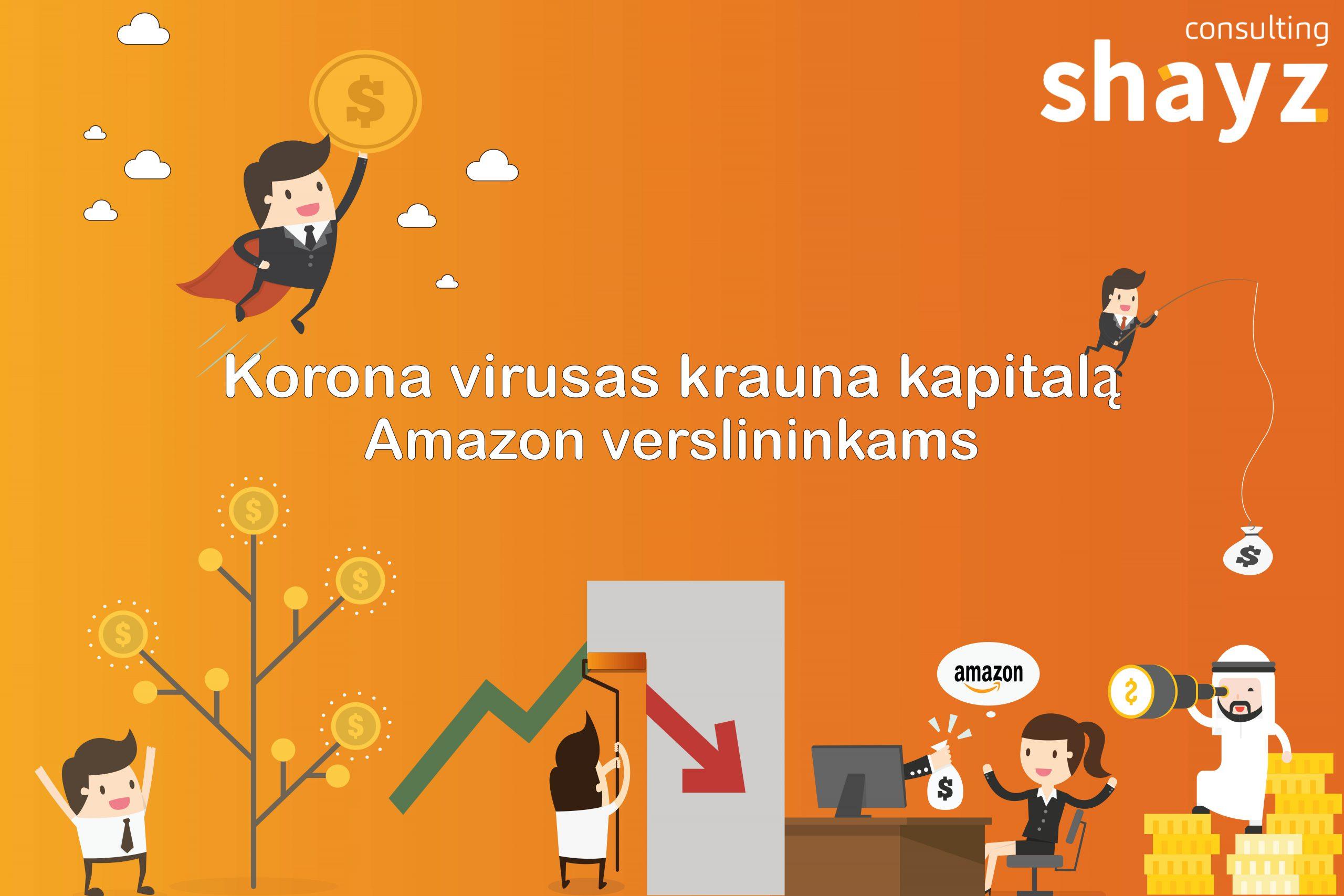 Korona virusas krauna kapitalą Amazon verslininkams